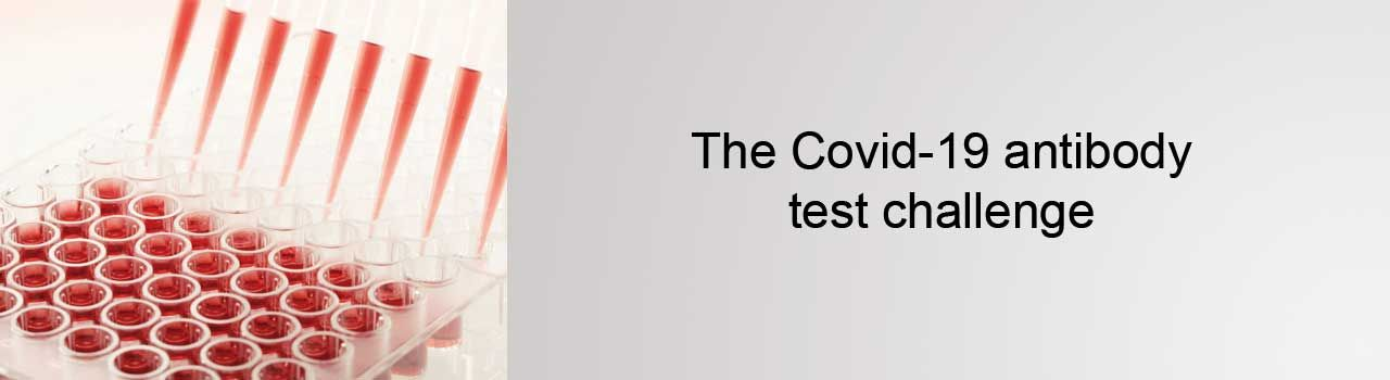 white paper the Covid-19 antibody test challenge